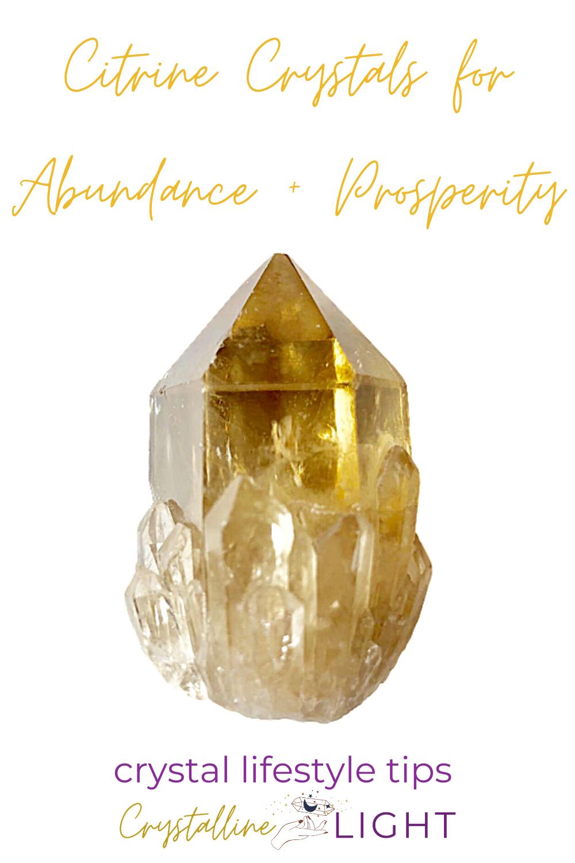 Citrine for Abundance + Prosperity manifesting